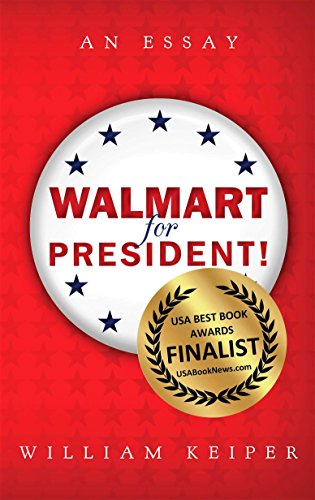 Anna Quindlen Essays Walmart For President The Presidential Essays Book  By Keiper William Examples Of Thesis Statements For Narrative Essays also Chocolate Essay Walmart For President The Presidential Essays Book   Kindle  Career Goal Essays