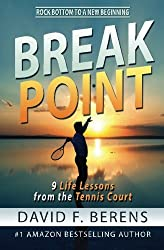 Break Point: 9 Life Lessons from the Tennis Court