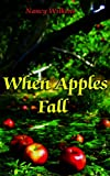 img - for When Apples Fall book / textbook / text book