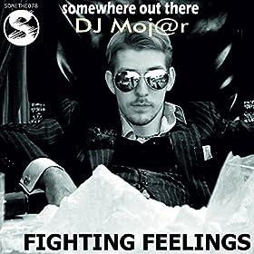 Fighting Feelings