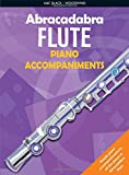 img - for Abracadabra Flute Piano Accompaniments: The way to learn through songs and tunes (Abracadabra Woodwind,Abracadabra) book / textbook / text book