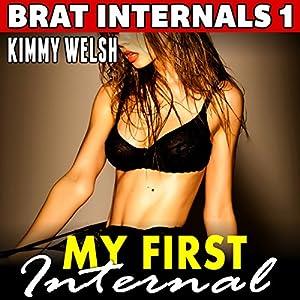 My First Internal: Brat Internals 1 Audiobook