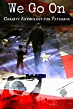 We Go On: Charity Anthology for Veterans