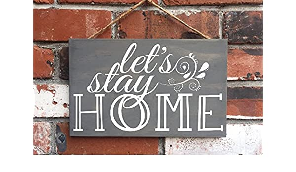 CELYCASY Lets Stay Home - Cartel de Madera - Home Sign ...