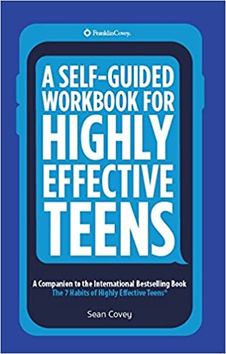 Workbook 7 habits of highly effective teenagers worksheets : Amazon.com: A Self-Guided Workbook for Highly Effective Teens: A ...