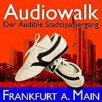 Audiowalk Frankfurt | Taufig Khalil