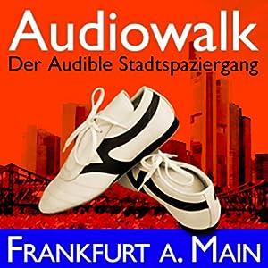 Audiowalk Frankfurt Hörbuch