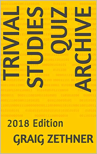Archive: 2018 Edition (Trivial Studies Archive Book 1) ()