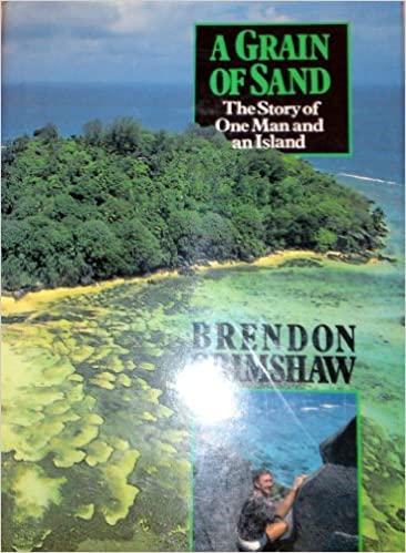 A Grain of Sand The Story of One Man and an Island