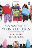 Assessment of Young Children, Lisa B. Fiore, 0415888123