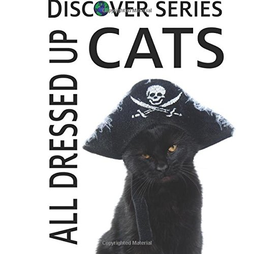 Cats All Dressed Up (Discover Series) -
