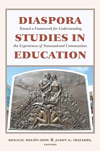 Diaspora Studies in Education: Toward a Framework for Understanding the Experiences of Transnational Communities (Critical Studies of Latinos/as in the Americas)