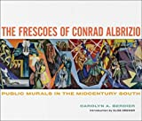 The Frescoes of Conrad Albrizio: Public Murals in the Midcentury South
