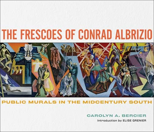 The Frescoes of Conrad Albrizio: Public Murals in the Midcentury South