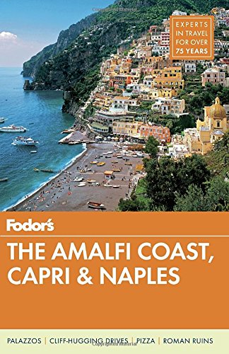 fodors-the-amalfi-coast-capri-naples-full-color-travel-guide