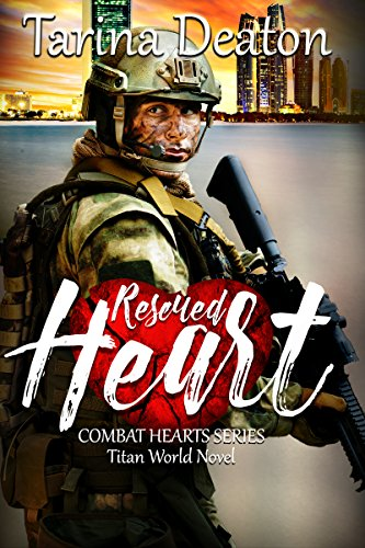 Rescued Heart (Titan World) by [Deaton, Tarina]