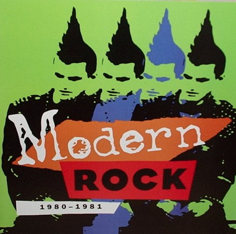 Time Life Modern Rock 1980-1981 by Time Life Music