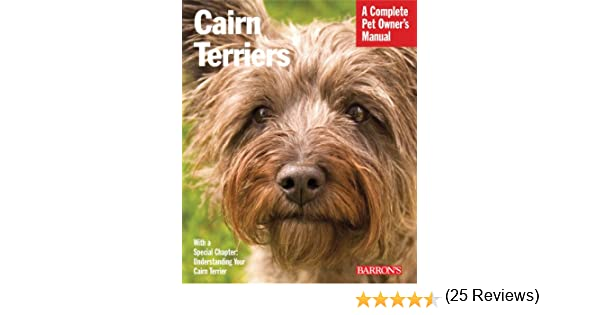 Cairn terriers complete pet owners manual patricia lehman cairn terriers complete pet owners manual patricia lehman 9780764141027 amazon books fandeluxe Image collections
