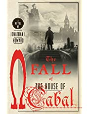 The Fall of the House of Cabal: A Novel