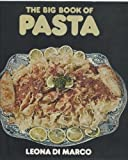 The Big Book of Pasta, Leona Di Marco, 0517529165