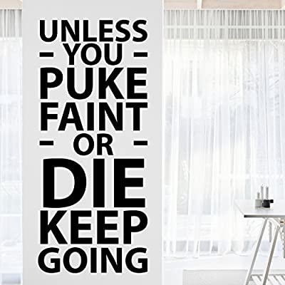 My Vinyl Story Unless You Puke Motivational Inspirational Wall Decal Quote Art for Home Gym Decor to be Motivated Inspired Focused 40x17 inches