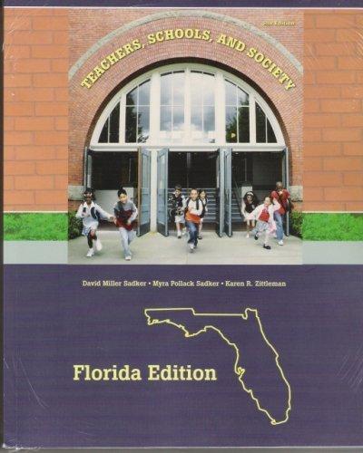 Teachers, Schools and Society FLORIDA VERSION (Teachers , Schools, and Society FLORIDA VERSION, 8th 2008)