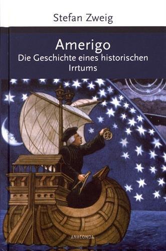 Amerigo: Die Geschichte eines historischen Irrtums (Große Klassiker zum kleinen Preis)