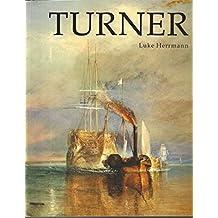 Turner: Paintings, Watercolors, Prints and Drawings