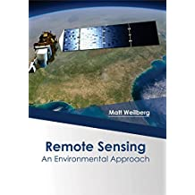 Remote Sensing: An environmental Approach