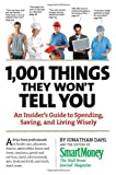 1,001 Things They Won't Tell You, Jonathan Dahl and Smart Money Editors, 0761151370