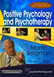 Positive Psychology and Psychotherapy with Martin Seligman (Individual Version)