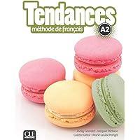 Tendances: Livre de l'eleve A2 + DVD-Rom