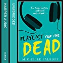 Playlist for the Dead Hörbuch von Michelle Falkoff Gesprochen von: Davis Brooks