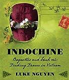 Indochine by Luke Nguyen (2011-10-03)