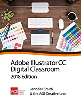 Illustrator Digital Classroom CC 2018 Edition Front Cover