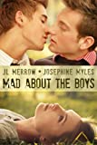 Mad About the Boys (Mad About the Brit Boys Book 1)