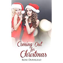 Coming out for Christmas: (Holiday, FF, First Time Lesbian Romance) (New Adult Contemporary Romance)