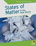 States of Matter in the Real World, Roberta Baxter, 1617837458