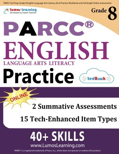 PARCC Test Prep: Grade 8 English Language Arts Literacy (ELA) Practice Workbook and Full-length Online Assessments: PARCC Study Guide