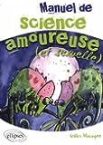 Manuel de Science Amoureuse