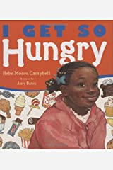 I Get So Hungry Hardcover