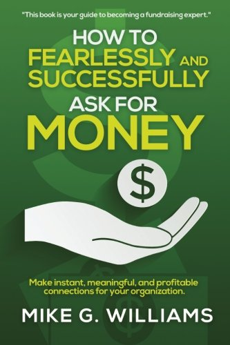 How to Fearlessly and Successfully Ask for Money