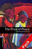 img - for Oxford Bookworms Library: Level 4: The Price of Peace: Stories from Africa Audio CD Pack: Oxford Bookworms Library: Level 4:: The Price of Peace: ... CD pack 1400 Headwords (Oxford Bookworms ELT) book / textbook / text book