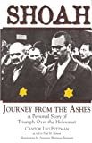 Shoah : Journey from the Ashes, a Personal Story of Triumph over the Holocaust, Fettman, Leo, 1877749338