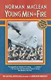 Front cover for the book Young Men and Fire by Norman Maclean