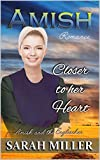 Amish Romance: Closer To Her Heart (Amish and Englischer Book 6)