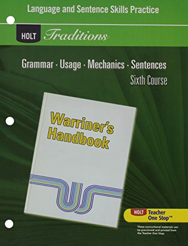 Language and Sentence Skills Practice for Warriner's Handbook, 6th Course (Holt Traditions)