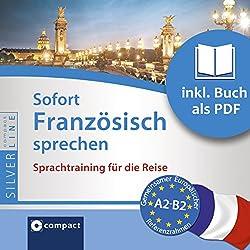 Sofort Französisch sprechen (Compact SilverLine Sofort Sprechen)