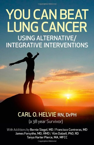 You Can Beat Lung Cancer: Using Alternative/Integrative Interventions