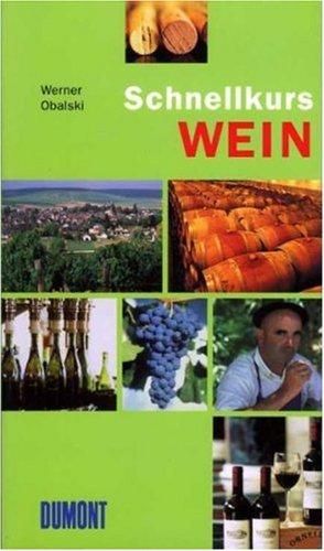 DuMont Schnellkurs Wein